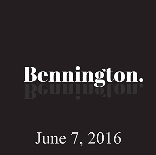 Bennington, June 7, 2016 audiobook cover art
