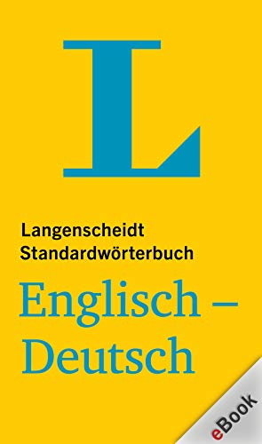 Langenscheidt Standardwörterbuch Englisch-Deutsch / Standard English-German Dictionary (English Edition)