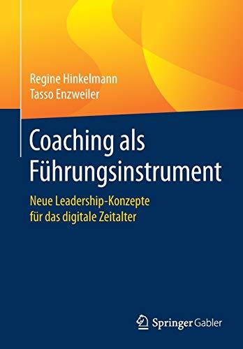 Coaching als Führungsinstrument: Neue Leadership-Konzepte für das digitale Zeitalter