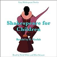 Shakespeare for Children Retold by E. Nesbit livre audio