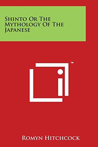 Shinto or the Mythology of the Japanese