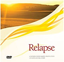 Father Joseph Martin Relapse