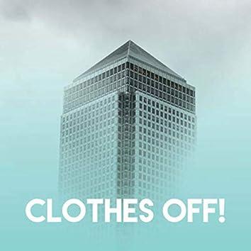 Clothes Off!