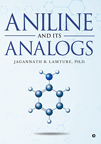 Aniline and Its Analogs (English Edition)