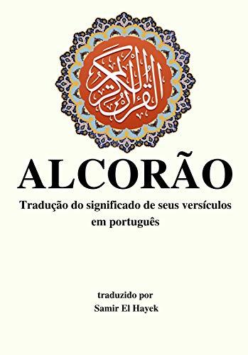 Alcorão: Tradução do significado de seus versículos em português. (Portuguese Edition)