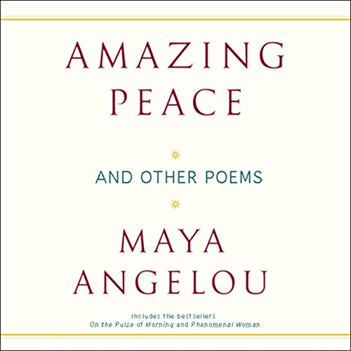 Amazing Peace and Other Poems (Unabridged) cover art