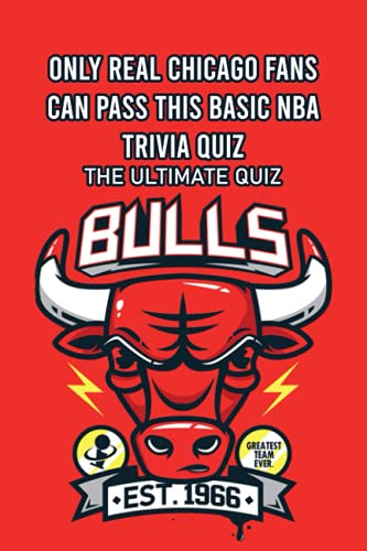 Only Real Chicago Fans Can Pass This Basic NBA Trivia Quiz: The Ultimate Quiz: The Ultimate Chicago Trivia
