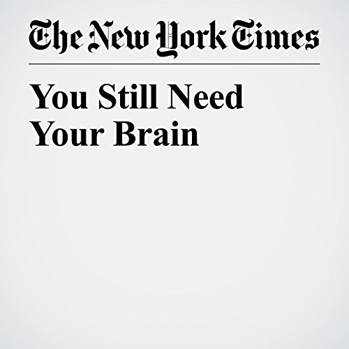 You Still Need Your Brain audiobook cover art