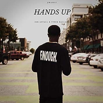 Hands Up (feat. 24k Astall & Tyrik Ballard)