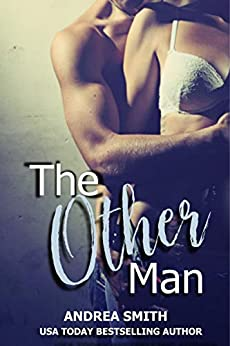 The Other Man (Naughty Nugget Series Book 1) by [Andrea Smith, Laurel Landon]