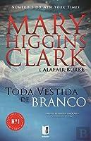 Toda Vestida de Branco (Portuguese Edition)