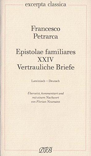 Epistolae Familiares XXIV: Vertrauliche Briefe (Excerpta classica)