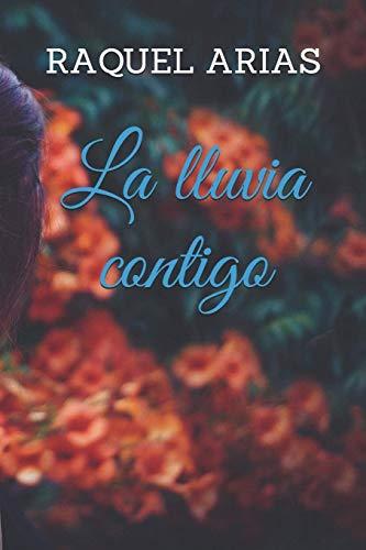 La lluvia contigo - Raquel Arias (Rom) 41Tn-2N338L