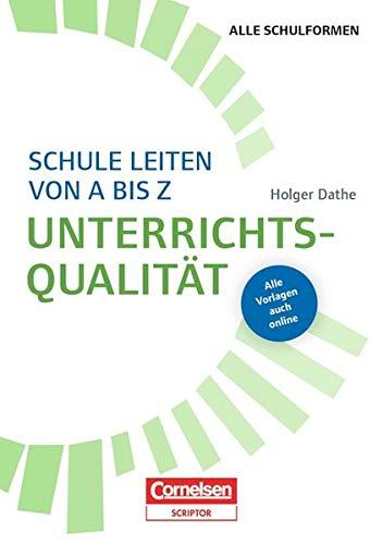Schulmanagement: Schule leiten von A bis Z - Unterrichtsqualität: Buch mit Kopiervorlagen über Webcode