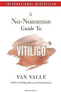 A No-Nonsense Guide To Vitiligo