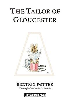 The Tailor of Gloucester (Beatrix Potter Originals Book 3) by [Beatrix Potter]