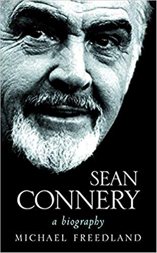 Sean Connery: A Biography (English Edition)