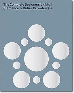 The Complete Designers' Lights II: Catalogue Raisonné