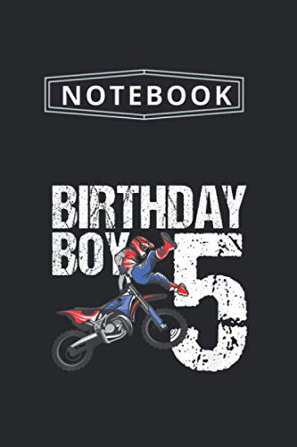 Notebook: Kids 5 Year Old Dirt Bike Birthday Party Motocross Mx 5Th Gift 1 Notebook Medium Size 6'' x 9'' with 115 Pages White Paper Blank Journal with Black Cover Perfect Size And Best Gift