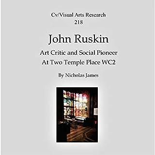 John Ruskin: Art Critic and Social Pioneer cover art