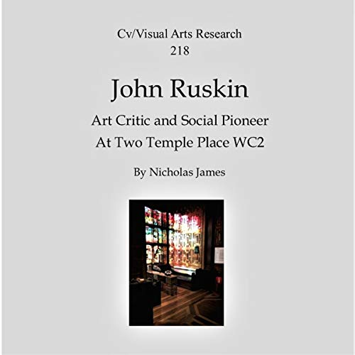 John Ruskin: Art Critic and Social Pioneer audiobook cover art