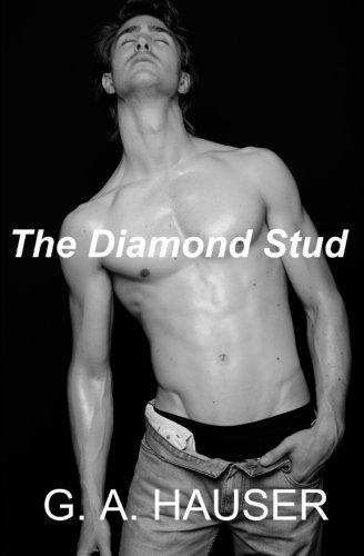 The Diamond Stud by G. A. Hauser (2011-01-10)