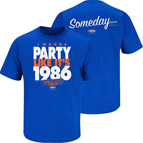 New York Baseball Fans. I Wanna Party Like It's 1986. Royal Blue T Shirt (Sm-5X) (Short Sleeve, 2XL)