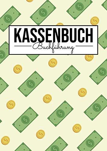 Kassenbuch Buchführung: Einfache Ladenkasse zur Erfassung von Einnahmen und Ausgaben für Kleinunternehmer und Einzelunternehmer