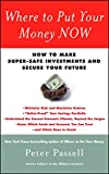 Where to Put Your Money NOW: How to Make Super-Safe Investments and Secure Your Future (English Edition)
