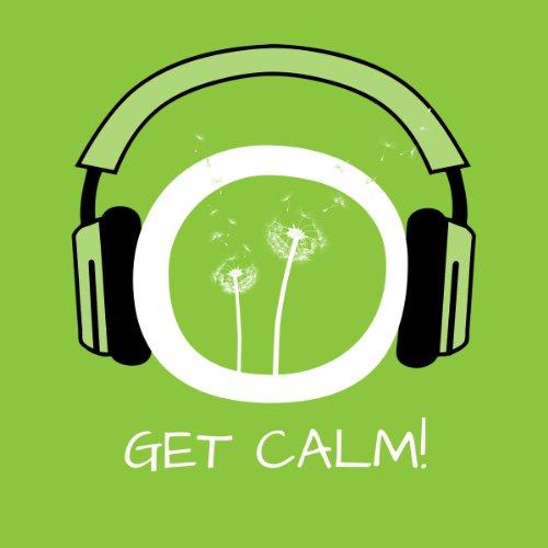 Get Calm! Innere Unruhe bekämpfen mit Hypnose Titelbild