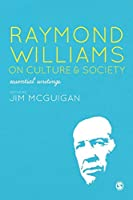 Raymond Williams on Culture and Society
