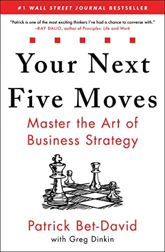 Your Next Five Moves Master the Art of Business Strategy product image