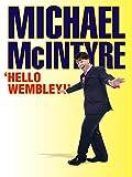 Michael McIntyre 'Hello Wembley!