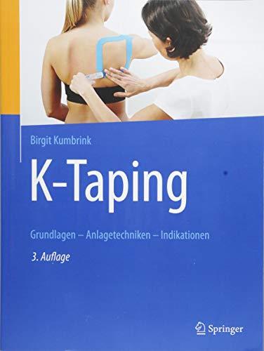 K-Taping: Grundlagen - Anlagetechniken - Indikationen