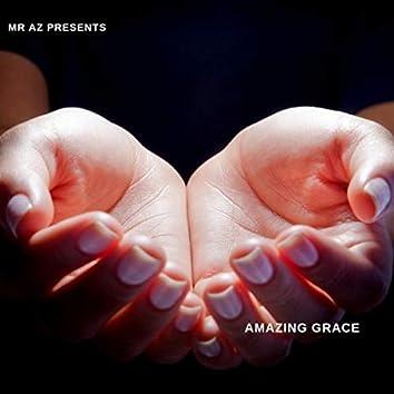 Mr Az Presents Amazing Grace (Accapella)