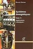 Systèmes énergétiques - Tome 2 : applications