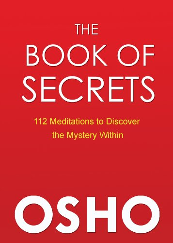 The Book of Secrets: 112 Meditations to Discover the Mystery Within