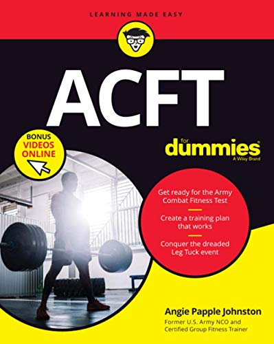 Compare Textbook Prices for ACFT For Dummies + VIDEO For Dummies Career/Education 1 Edition ISBN 9781119704287 by Papple Johnston, Angela