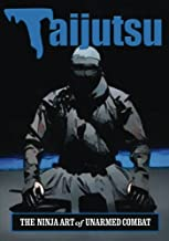 Taijutsu: Ninja Art of Unarmed Combat