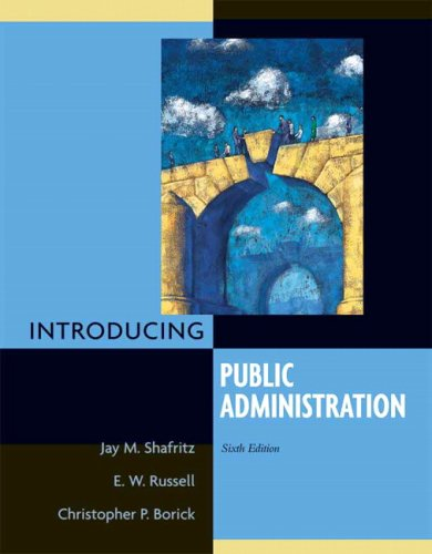 Introducing Public Administration (6th Edition)