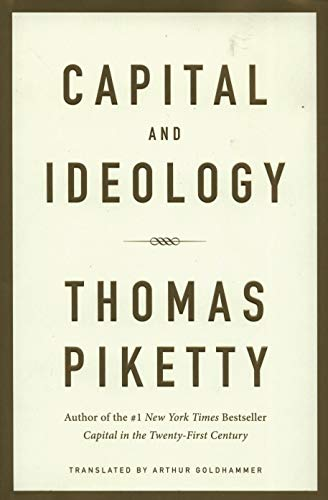 Capital and Ideology - Piketty, Thomas, Goldhammer, Arthur