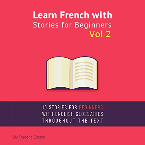 Learn French with Stories for Beginners, Volume 2 audiobook cover art
