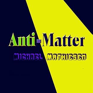 Anti-Matter audiobook cover art
