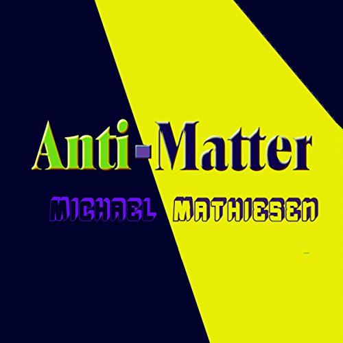 Anti-Matter audiobook cover art
