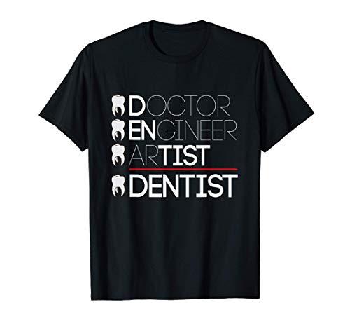Doctor Engineer Artist = Dentist I Zahnarzt Doktor Mund T-Shirt