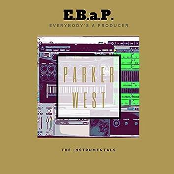 E.B.a.P. Everybody's a Producer the Instrumentals
