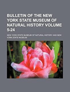 Bulletin of the New York State Museum of Natural History Volume 5-24