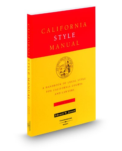 Compare Textbook Prices for California Style Manual, 4th 4 Edition ISBN 9780314233707 by Edward W. Jessen