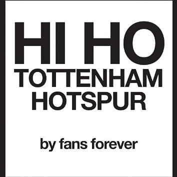 Tottenham Hi Ho Tottenham Hotspur