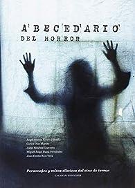 Abecedario del horror par Ángel Gómez Rivero
